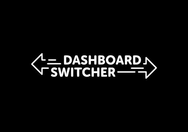 Dashboard Switcher Change